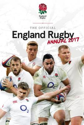The Official England Rugby Annual 2017