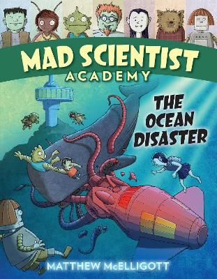Mad Scientist Academy: The Ocean Disaster