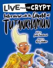 Live from the crypt: Interview with the ghost of Tutankhamun
