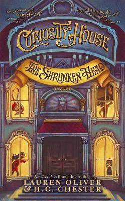 Curiosity House: The Shrunken Head (Book One)