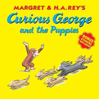 Curious George and the Puppies: With Bonus Stickers and Audio