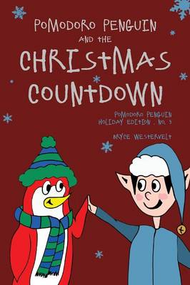 Pomodoro Penguin and the Christmas Countdown