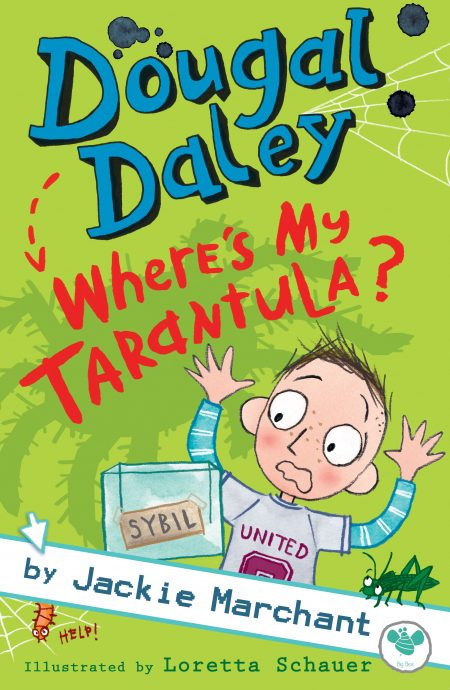 Dougal Daley - Where's My Tarantula?
