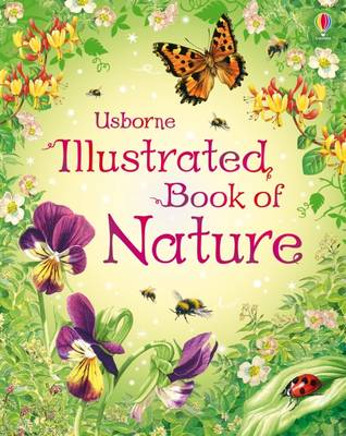 The Usborne Illustrated Book of Nature