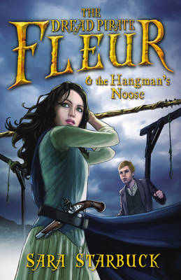Dread Pirate Fleur and the Hangmans Noose