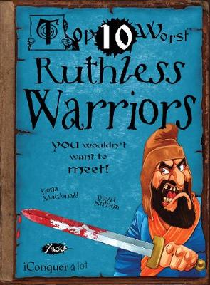 Ruthless Warriors: You Wouldn't Want To Meet