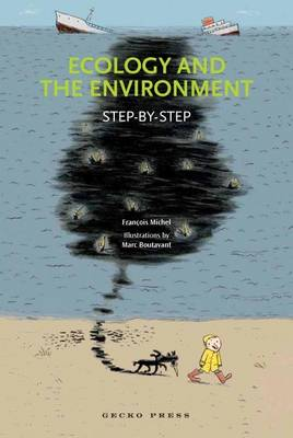 Ecology and the Environment: Step-By-Step
