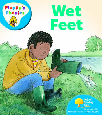 Oxford Reading Tree: Level 2A: Floppy's Phonics: Wet Feet