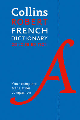 Collins Robert French Dictionary: Concise Edition