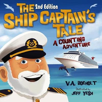 The Ship Captain's Tale, 2nd Edition: A Counting Adventure