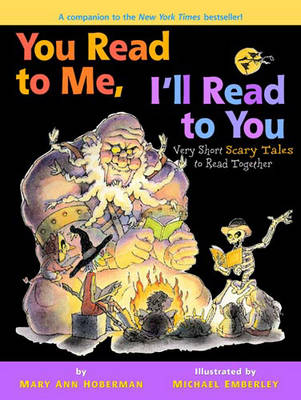 You Read To Me, I'Ll Read To You 2: Very Short Scary Tales to Read Together