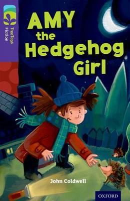 Oxford Reading Tree TreeTops Fiction: Level 11: Amy the Hedgehog Girl