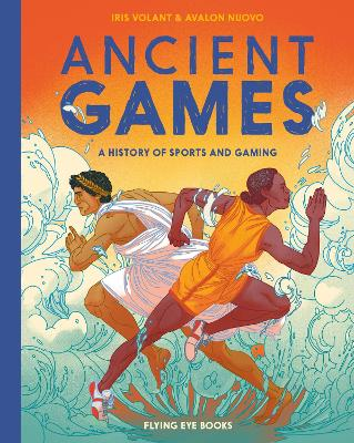 Ancient Games: A History of Sports and Gaming