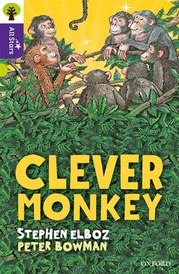 Oxford Reading Tree All Stars: Oxford Level 11 Clever Monkey: Level 11