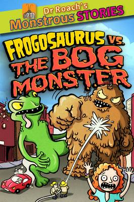 Monstrous Stores: Frogosaurus vs. the Bog Monster