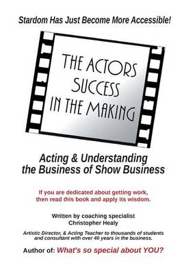 The Actors Success In The Making: Stardom Has Just Become More Accessible!