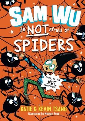Sam Wu Is Not Afraid of Spiders, 4