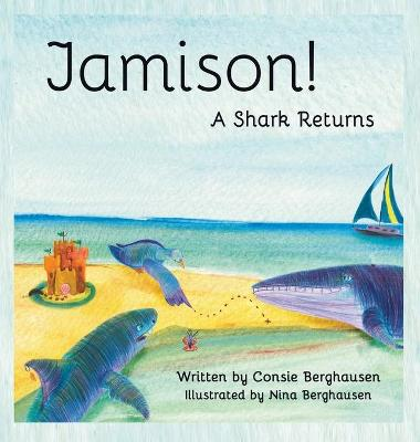 Jamison! a Shark Returns