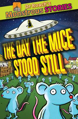 The Monstrous Stories: Day the Mice Stood Still