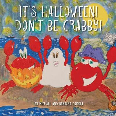 It's Halloween! Don't Be Crabby!