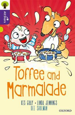 Oxford Reading Tree All Stars: Oxford Level 11 Toffee and Marmalade: Level 11