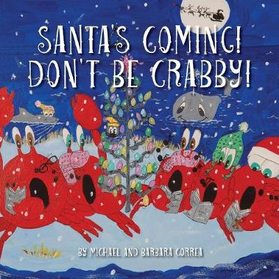 Santa's Coming! Don't Be Crabby!