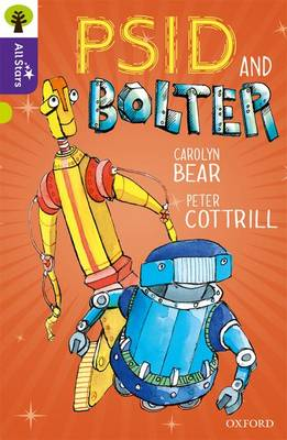 Oxford Reading Tree All Stars: Oxford Level 11 Psid and Bolter: Level 11