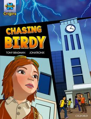 Project X Origins Graphic Texts: Grey Book Band, Oxford Level 14: Chasing Birdy