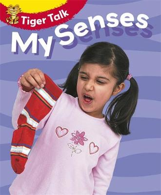 Tiger Talk: All About Me: My Senses