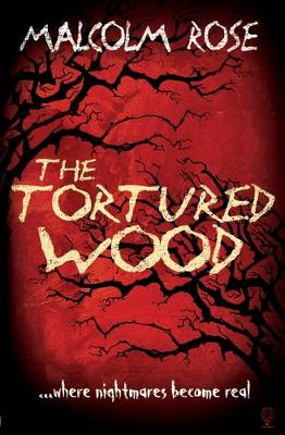 The Tortured Wood