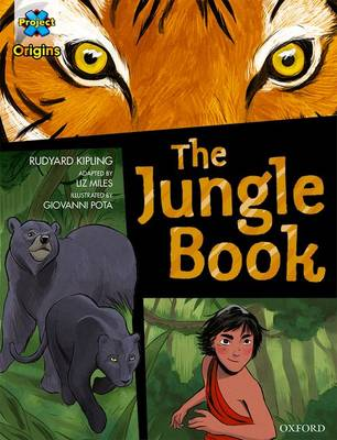 Project X Origins Graphic Texts: Dark Blue Book Band, Oxford Level 15: The Jungle Book