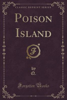 Poison Island (Classic Reprint)