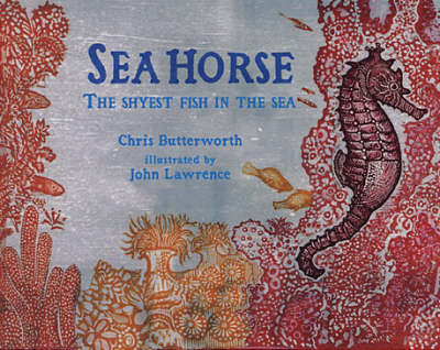 Seahorse: The Shyest Fish In The Sea Lib