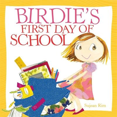 Birdie's First Day Of School