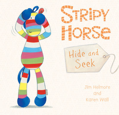 Stripy Horse, Hide and Seek
