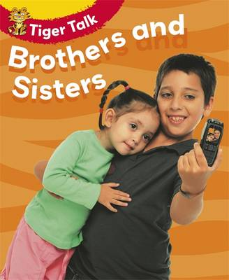 Tiger Talk: People I Know:Brothers and Sisters