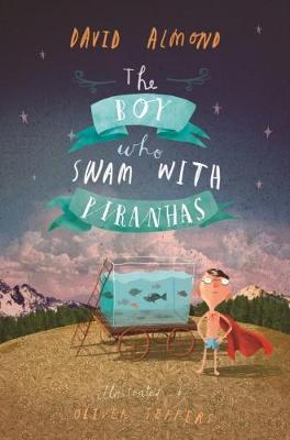 The Boy Who Swam with Piranhas
