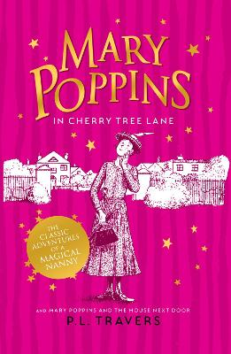 Mary Poppins in Cherry Tree Lane / Mary Poppins and the House Next Door