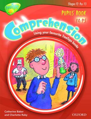 Oxford Reading Tree: Y4/P5: TreeTops Comprehension: Pupils' Book