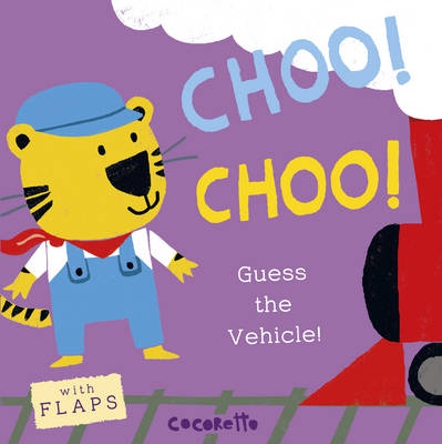 What's that Noise? CHOO! CHOO!: Guess the Vehicle!