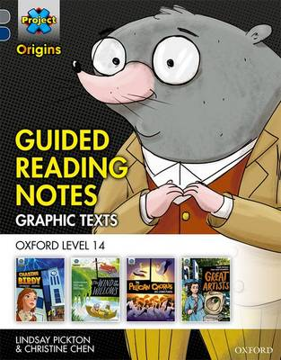 Project X Origins Graphic Texts: Grey Book Band, Oxford Level 14: Guided Reading Notes
