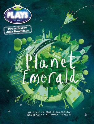 Julia Donaldson Plays Green/1B Planet Emerald 6-pack