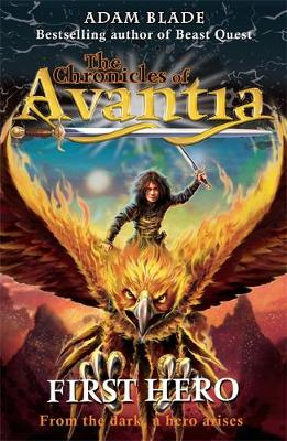 The Chronicles of Avantia: First Hero: Book 1