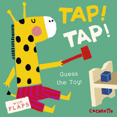What's that Noise? TAP! TAP!: Guess the Toy!