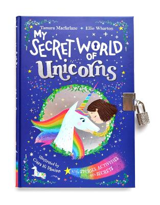 My Secret World of Unicorns: lockable story and activity book