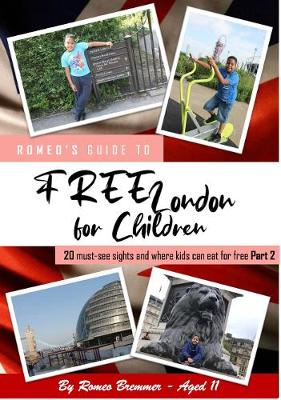 Free London for Children Part 2: 24 must-see sights and where kids can eat for free