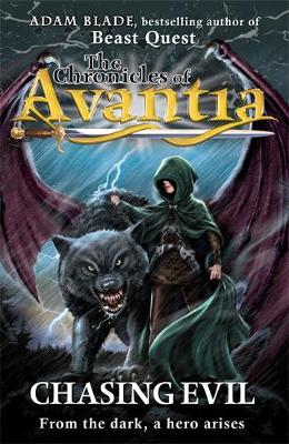 The Chronicles of Avantia: Chasing Evil: Book 2