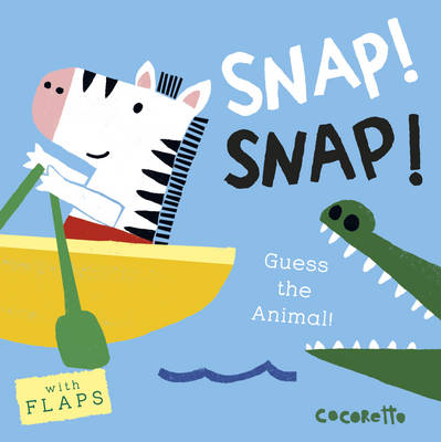 What's that Noise? SNAP! SNAP!: Guess the Animal!
