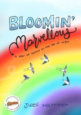 BLOOMIN' MARVELLOUS: A year of nature on the Isle of Wight