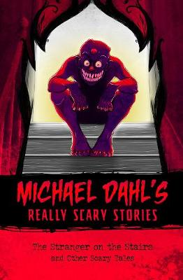The Stranger on the Stairs: and Other Scary Tales